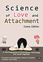 Science of love and attachment: comic edition