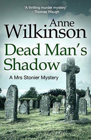 Dead Man's Shadow (Mrs Stonier Mystery, #2)