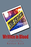 Written in Blood: The Foley Chronicles: Files from the 8th District