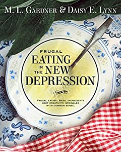 Frugal Eating in the New Depression