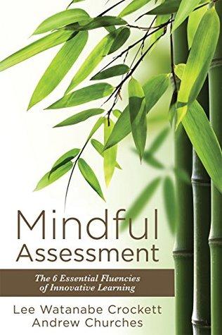 Mindful Assessment by Lee Watanabe Crockett