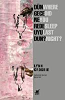 Dün Gece Nerede Uyudun?