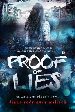 Proof of Lies (Anastasia Phoenix, #1)