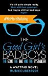 The Good, The Bad, and The Bystander (The Good Girl's Bad Boys, #2)