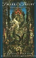 Smarra & Trilby (Dedalus European Classics Book 0)