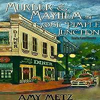 Murder & Mayhem in Goose Pimple Junction (Goose Pimple Junction #1)