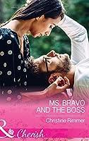 Ms. Bravo And The Boss (Mills & Boon Cherish) (The Bravos of Justice Creek, Book 5)