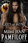 God of Wine by Mimi Jean Pamfiloff