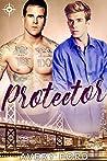 Protector (Protectors #1)