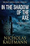 In the Shadow of the Axe