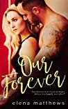Our Forever (Our Forever, #1)