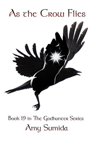 As the Crow Flies (The Godhunter, #19)