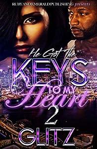 He Got The Keys to My Heart 2
