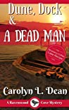 Dune, Dock, and a Dead Man (Ravenwood Cove Mystery #2)