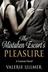 The Mistaken Escort's Pleasure (Liaison #1)