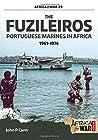 The Fuzileiros: Portuguese Marines In Africa 1961-1974