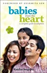 Babies from the Heart: A Complete Guide to Adoption