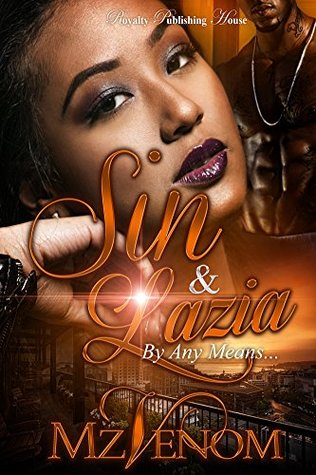 Sin & Lazia: By Any Means