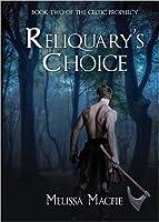 Reliquary's Choice