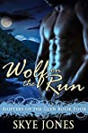 Wolf on the Run (Shifters of the Glen, #4)