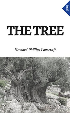 The Tree by H.P. Lovecraft