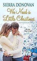 We Need A Little Christmas (Evergreen Lane Novels)