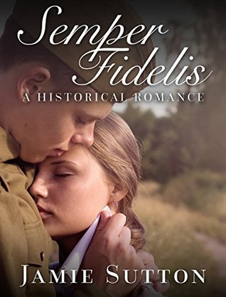 ROMANCE: Semper Fidelis (Historical 20th Century Alpha Male Romance Book) (New Adult Medical Military Romance Short Stories)