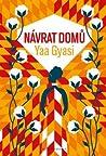 Návrat domů by Yaa Gyasi