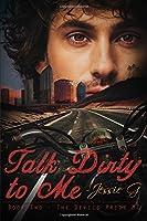 Talk Dirty to Me (Devils Pride MC #2)