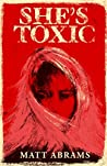 She's Toxic