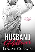 Husband Rollover (Husband Series Book 4)