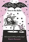 Isadora Moon Goes to the Ballet (Isadora Moon, #2)