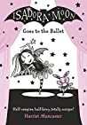 Isadora Moon Goes to the Ballet (Isadora Moon, #2)