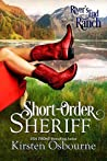 Short-Order Sheriff (River's End Ranch, #1)