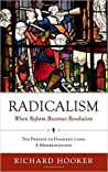 Radicalism: When Reform Becomes Revolution: The Preface to Hooker's Laws: A Modernization audiobook download free