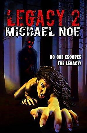 ❅ Legacy 2  kindle Epub ❥ Author Michael Noe – Submitalink.info