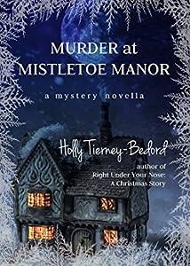 Murder at Mistletoe Manor