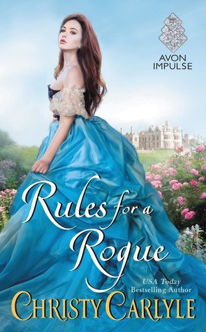 Rules for a Rogue by Christy Carlyle