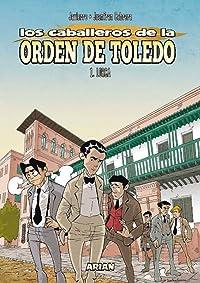 Los Caballeros de la Orden de Toledo. 1. Lorca