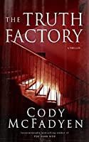 The Truth Factory (Smokey Barrett, #5)