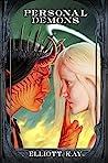 Personal Demons by Elliott Kay