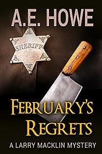 February's Regrets (Larry Macklin Mysteries #4)