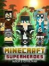 Minecraft Superheroes: Book 2 - Civil War [An Unofficial Minecraft Book] (Minecraft Tales 91)
