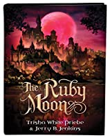 The Ruby Moon (Thirteen)