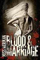 Blood & Marriage (Guns n' Boys #3.5)