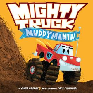 Mighty Truck: Muddymania! (Mighty Truck #2)