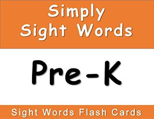 Simply Sight Words Pre-K: Digital Sight Word Flashcards by J D  Ware