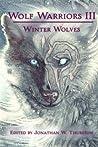 Wolf Warriors III: Winter Wolves