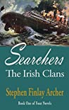 Searchers The Irish Clans (Book One of Four Novels)