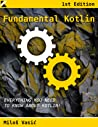 Fundamental Kotlin by Miloš  Vasić